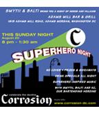 Corrosion Superhero flyer